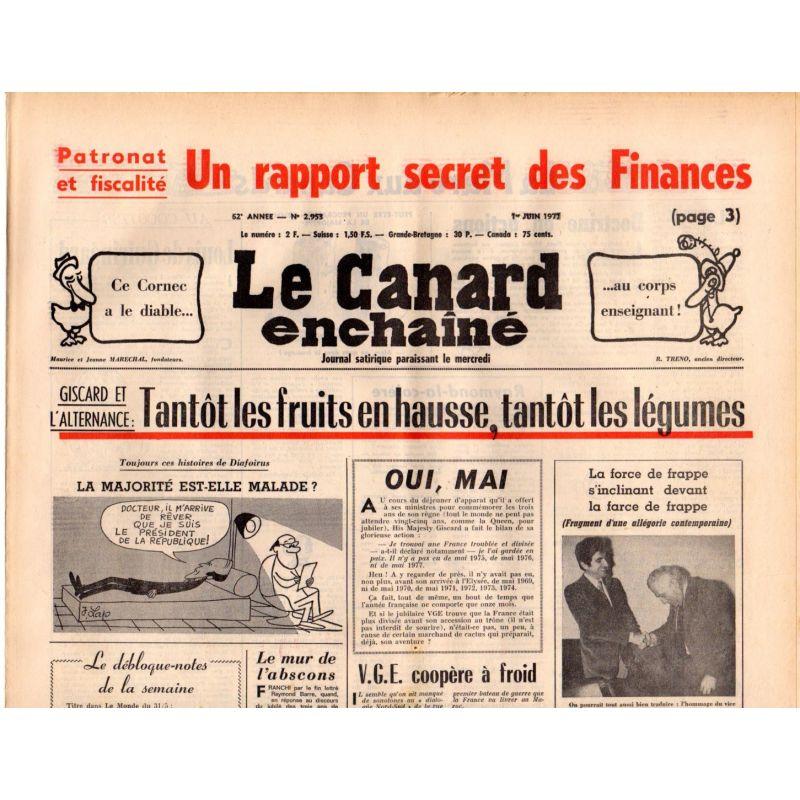Canard Enchaîné (le) - n° 2953 - 1er juin 1977 - Giscard et l'alternance : tantôt les fruits en hausse, tantôt les légumes