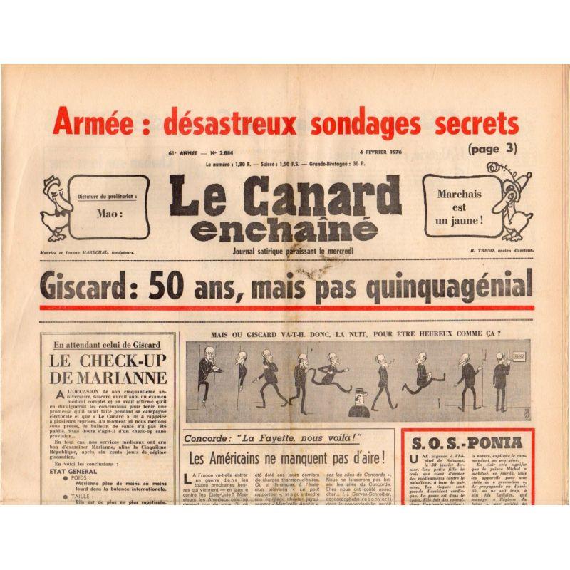 Canard Enchaîné (le) - n° 2884 - 4 février 1976 - Armée : désastreux sondages secrets