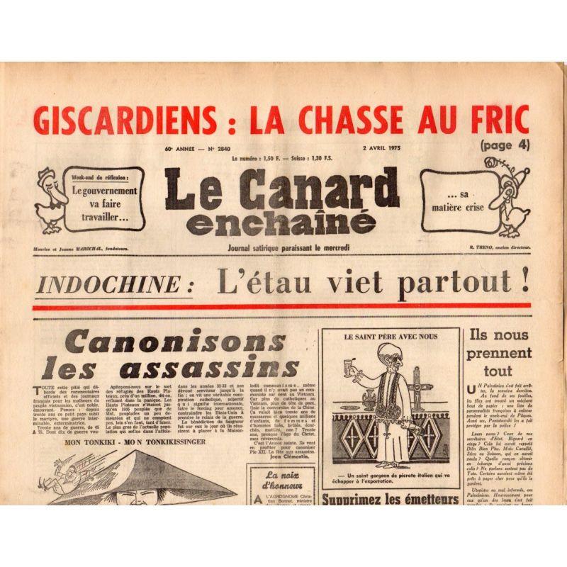 Canard Enchaîné (le) - n° 2840 - 2 avril 1975 - Indochine : L'étau viet partout !
