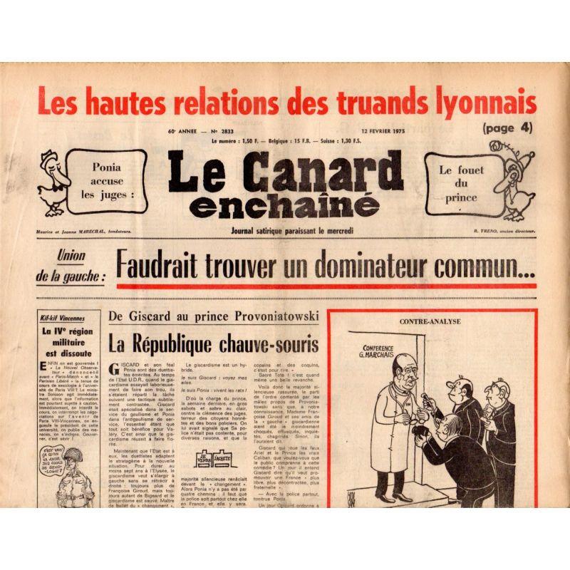 Canard Enchaîné (le) - n° 2833 - 12 février 1975 - Les hautes relations des truands lyonnais