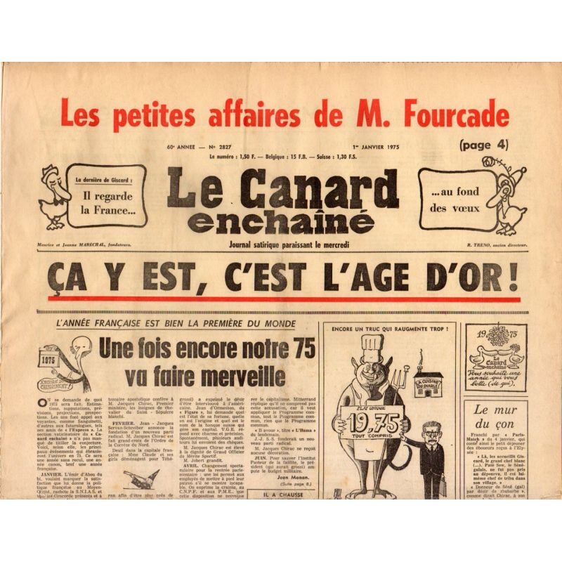 Canard Enchaîné (le) - n° 2827 - 1er janvier 1975 - Ça y est, c'est l'age d'or !