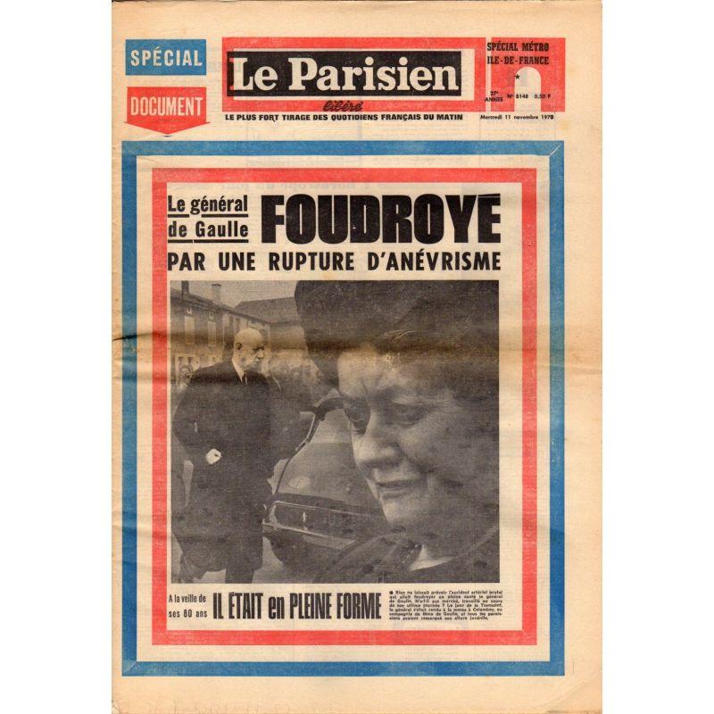 Parisien Libéré (le) - n° 8148 - 11 novembre 1970 - Le Général de Gaulle foudroyé