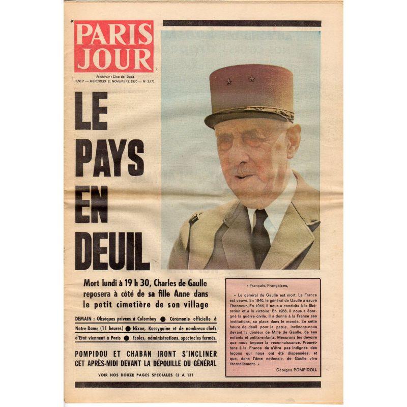 Paris Jour - n° 3471 - 11 novembre 1970 - Le Pays en Deuil