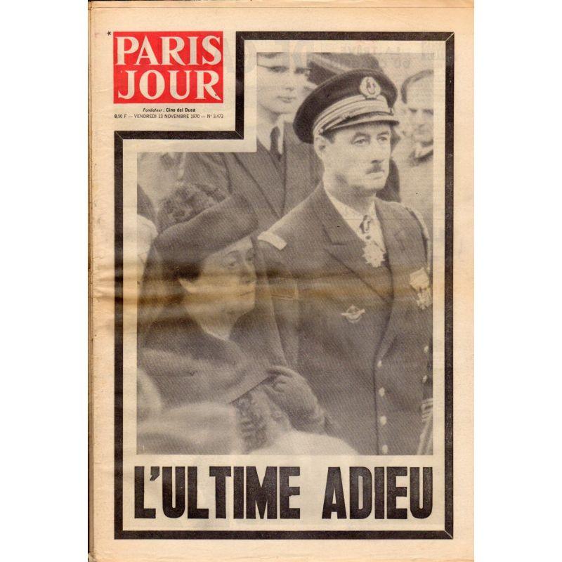 Paris Jour - n° 3473 - 13 novembre 1970 - L'ultime adieu au Général de Gaulle