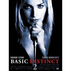 Basic Instinct 2 (de Michael Caton-Jones) affiche film