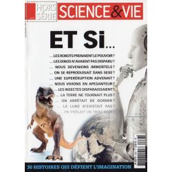Science & Vie Hors série n° 288 H - Et si ...