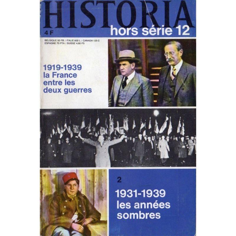 Historia Hors-Série n° 12 - 1919-1939, la France d'entre deux guerres