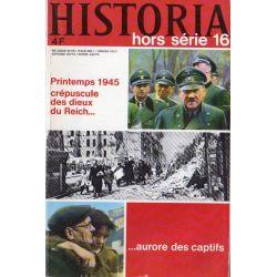 Historia Hors-Série n° 16 - L'agonie du Reich est commencée