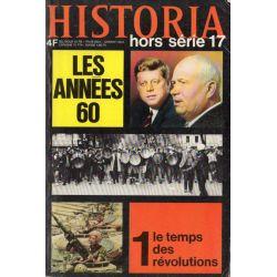 Historia Hors-Série n° 17 - Les Années 60 - 1, le temps des révolutions