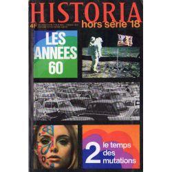 Historia Hors-Série n° 18 - Les Années 60 - 2, le temps des mutations