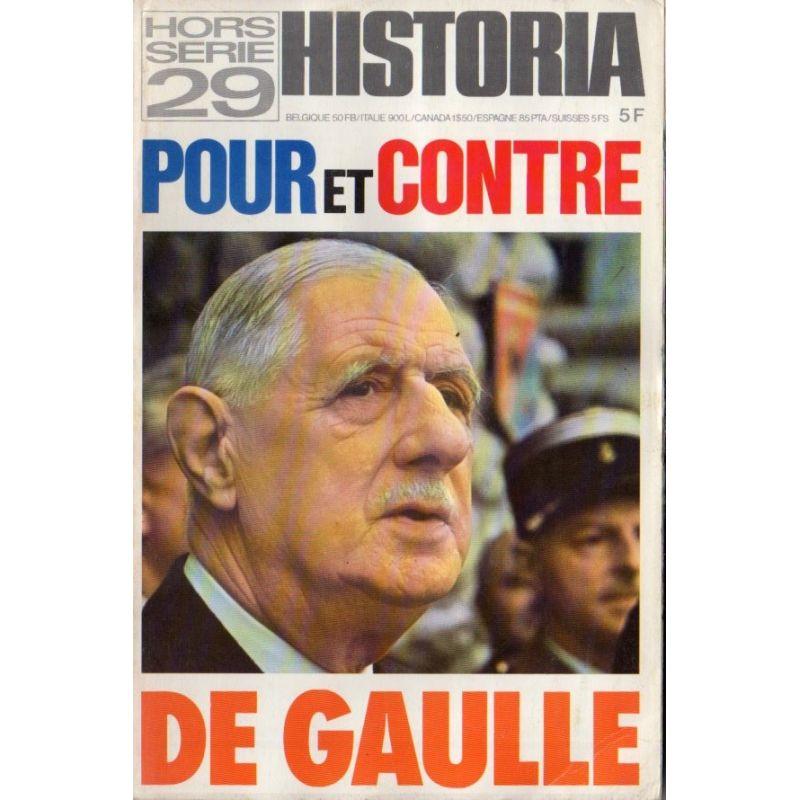 Historia Hors-Série n° 29 - POUR et CONTRE DE GAULLE