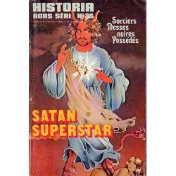 Historia Hors-Série n° 35 - Satan superstar, Sorciers, Messes noires, Possédés...