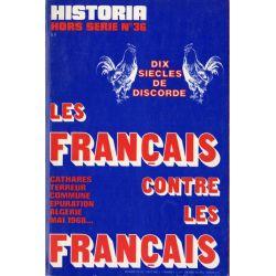 Historia Hors-Série n° 36 - Les Français contre les Français, dix siècles de discorde