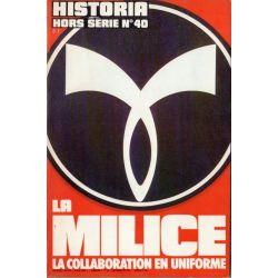 Historia Hors-Série n° 40 - La Milice, la collaboration en uniforme