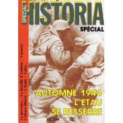 Historia Spécial n° 454 - Automne 1944, l'étau se resserre