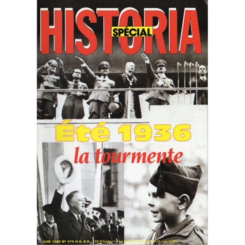 Historia Spécial n° 474 - Eté 1936, la tourmente