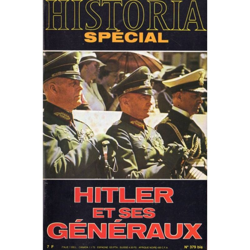 Historia Spécial n° 379 bis - Hitler et ses Généraux