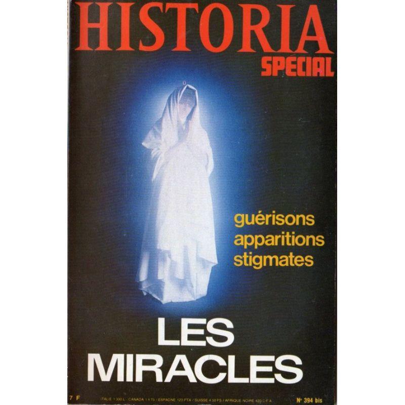 Historia Spécial n° 394 bis - Les Miracles - Guérisons, apparitions, stigmates