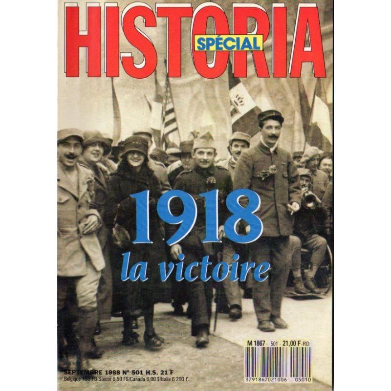 Historia Spécial n° 501 Hors-série - 1918, la Victoire