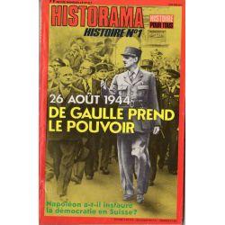 Historama n° 317 - 26 août 1944 De Gaulle prend le pouvoir