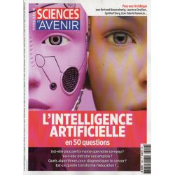 Sciences et Avenir (hors série) n° 199 H - L'Intelligence artificielle en 50 questions