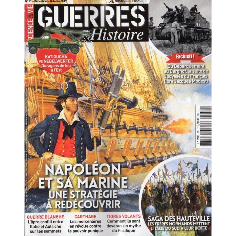 Guerres & Histoire n° 51 - Napoléon et sa Marine. Une stratégie à redécouvrir - Octobre 2019