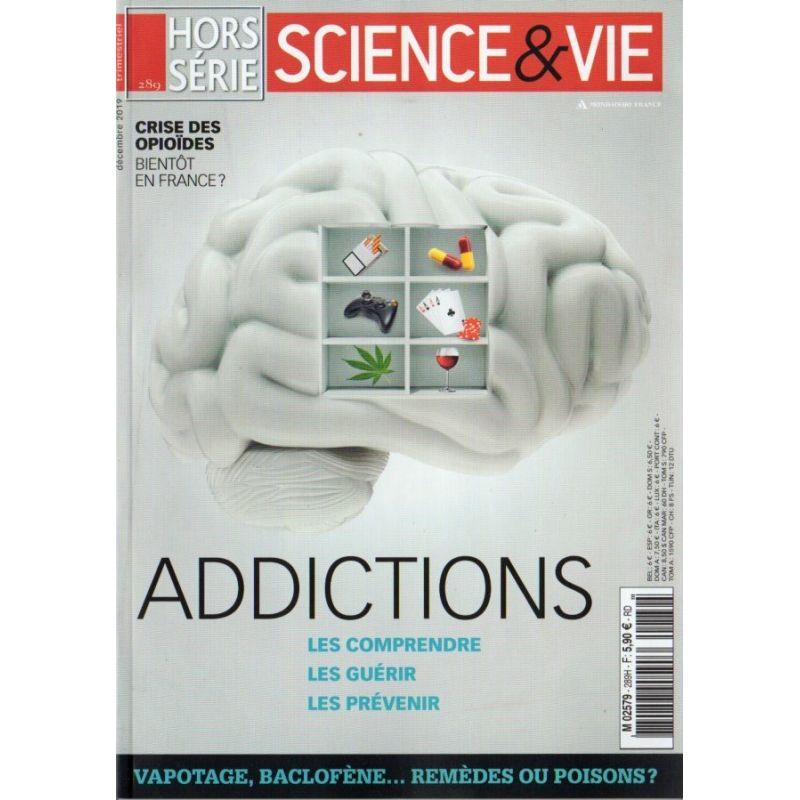 Science & Vie Hors série n° 289 H - Addictions