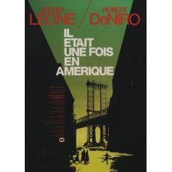 Il était une fois en Amérique (de Sergio Leone) affiche film
