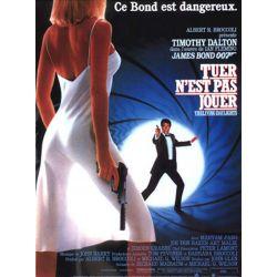 James Bond - Tuer n'est pas jouer affiche film