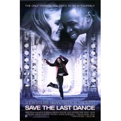 Save the Last Dance (Thomas Carter) affiche film