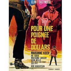 Pour une Poignée de Dollars - (Clint Eastwood)  affiche film