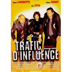 Affiche film Trafic d'influence (de Dominique Farrugia)