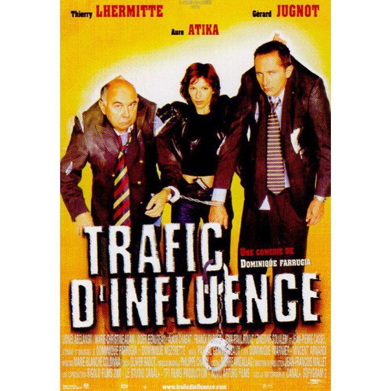 Affiche film Trafic d'influence (de Dominique Farrugia)