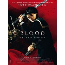 Affiche film Blood, The Last Vampire (Un film de Chris Nahon)