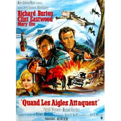 Affiche film Quand les Aigles Attaquent (Richard Burton, Clint Eastwood)