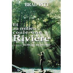 Affiche film Et au milieu coule une rivière (de Robert Redford avec Brad Pitt)