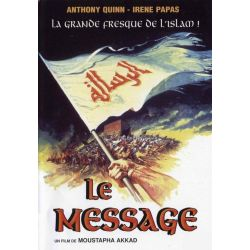 Affiche film Le Message (de Moustapha Akkad avec Anthony Quinn)