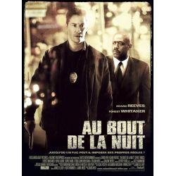 Affiche film Au bout de la Nuit (Keanu Reeves, Forest Whiteaker, Hugh Laurie)
