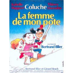 Affiche film La Femme de mon pote (de Bertrand Blier avec Coluche)
