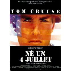 Affiche film Né un Quatre Juillet (de Oliver Stone avec Tom Cruise)