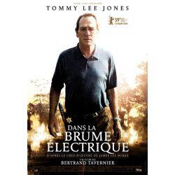 Affiche film  Dans la brume électrique (de Bertrand Tavernier avec Tommy Lee Jones)