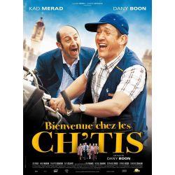 Affiche film Bienvenue chez les Ch'tis (Kad Merad, Dany Boon)