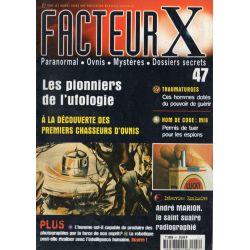 Facteur X - n° 47 - Les pionniers de l'Ufologie