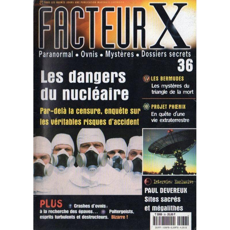 Facteur X - n° 36 - Les dangers du nucléaire
