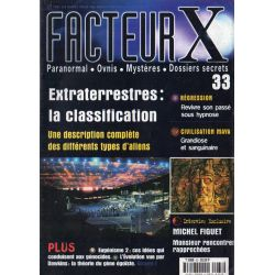 Facteur X - n° 33 - Extraterrestres : la classification