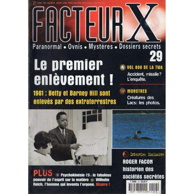 Facteur X - n° 29 - Betty et Barney Hill, Le Premier enlèvement !