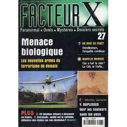 Facteur X - n° 27 - Menace biologique, les nouvelles armes du terrorisme