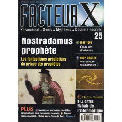 Facteur X - n° 25 - Nostradamus prophète