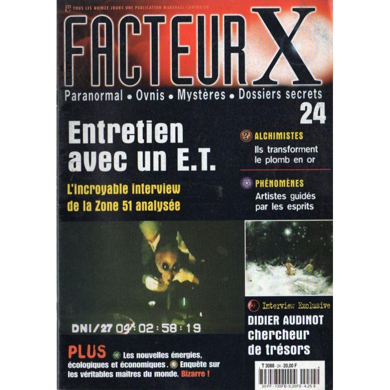 Facteur X - n° 24 - Entretien avec un E.T.
