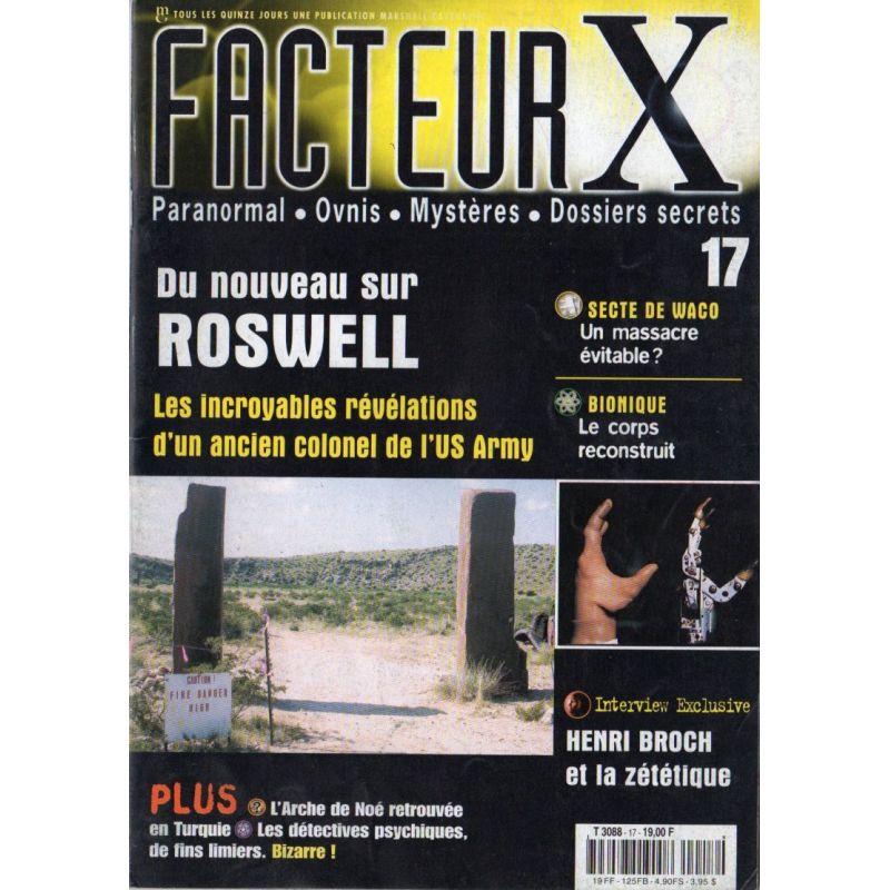 Facteur X - n° 17 - Du nouveau sur Roswell, révélations d'un Colonel